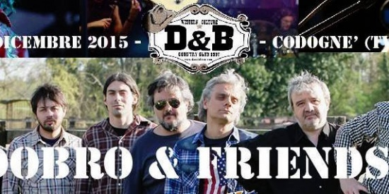 Dobro & Friends al D&B