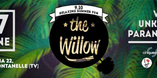 The Willow al 9.10
